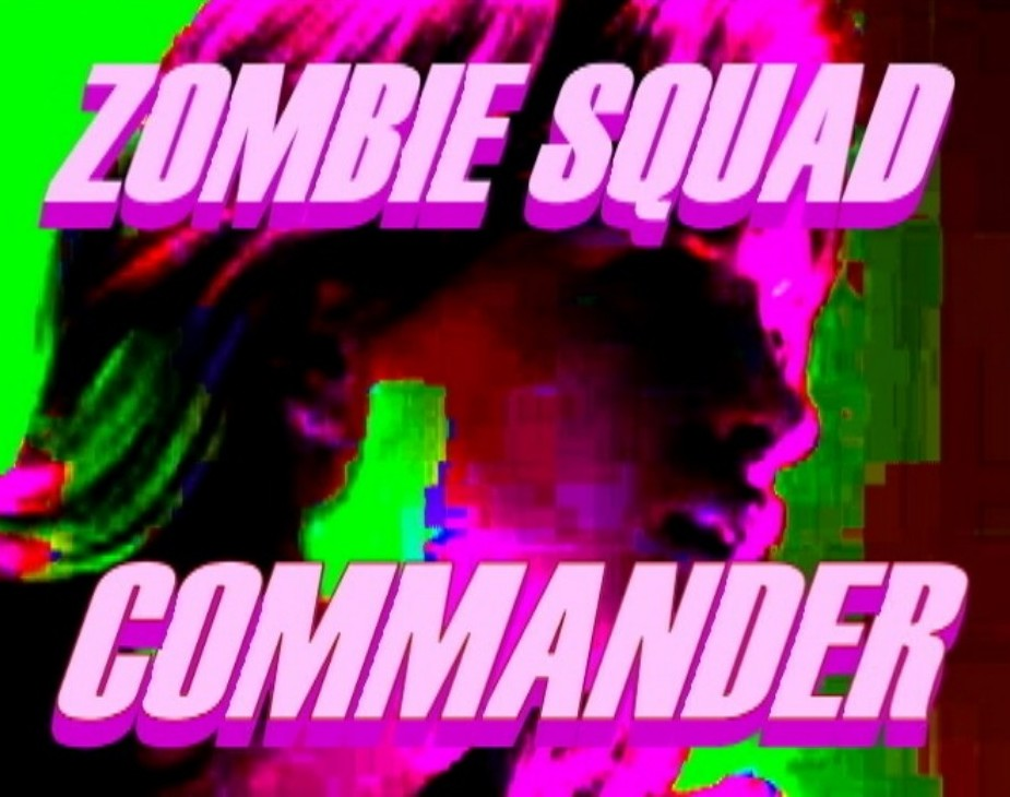 ZOMBIE SQUAD COMMANDER - A RUBBER DOLL™ MOTION PICTURES FEATURE FILM!
